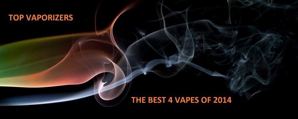 Best Vaporizers 2014